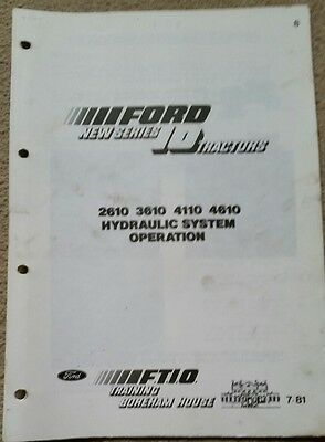 Ford 2610 3610 4110 4610 Tractor Hydraulic System Operation Info