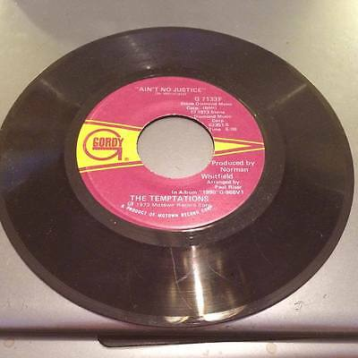 """The Temptations Ain't No Justice/Let your hair down 7"""" Vinyl Single G7133F"""