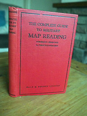 The Complete Guide to Military Map Reading - 10th edition - 1940's