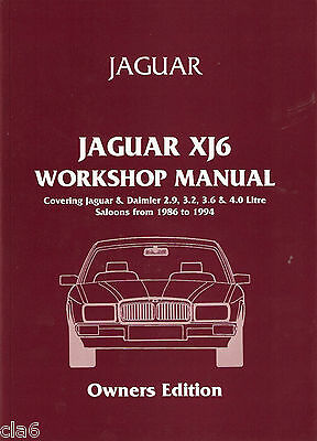 Jaguar XJ6 - XJ40 Owners Workshop Manual 1986-1994 *NEW