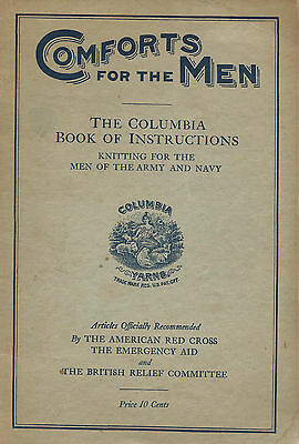 Columbia Yarns 1917 Book of Instructions Knitting for Army & Navy Men WWI Scarce