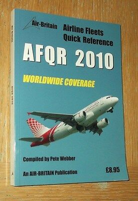 AFQR 2010 - Airline Fleet Quick Reference (Air Britain 2010) Unmarked copy