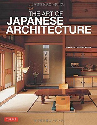 Art of Japanese Architecture by David Young Paperback Book New