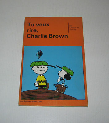 Tu Veux Rire Charlie Brown,eo 1972 Tbe,hrw Canada ,peanuts,snoopy,schulz,