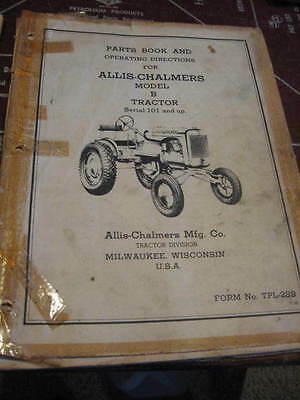 Allis Chalmers Model B Tractor Parts Book & Operating Inst. Form Tpl-28B