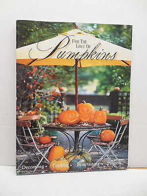 For The Love Of Pumpkins Guide Book Decorating Cooking Carving Projects Recipes