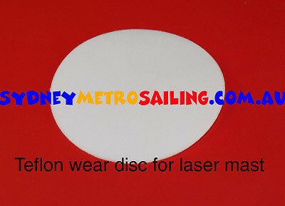 Teflon disc for Laser sailing dingy (prevents wear to bottom of mast step)