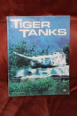 Tiger Tanks by Michael Green (Paperback, 1995)