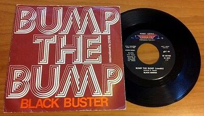 "BLACK BUSTER / BUMP THE BUMP - 7"" (printed in Italy 1975)"