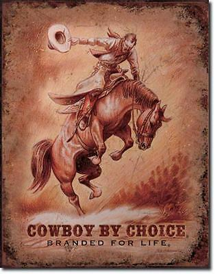 Cowboy By Choice Branded For Life Saddle Bronc Rodeo Nostalgic Tin Metal Sign