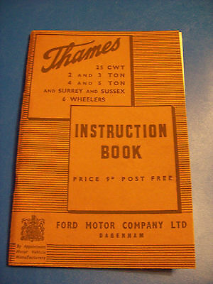 (Ref;510) FORD INSTRUCTION BOOK.THAMES 25CWT.2 - 5 TON 1947 VINTAGE PUBLICATION