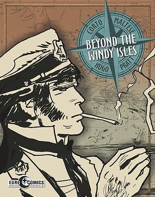 Corto Maltese: Beyond The Windy Isles Paperback