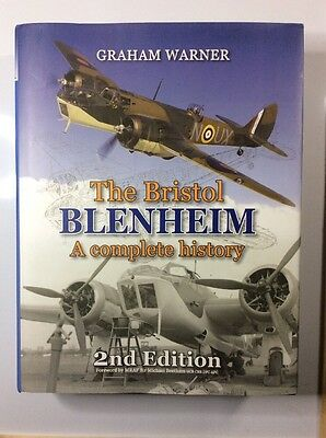 The Bristol Blenheim: A Complete History by Graham Warner (Hardback, 2005)