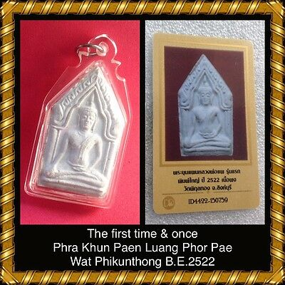 Cert by DD-PRA Very Rare The First Time And Once Phra Khun Paen LP Pae BE.2522