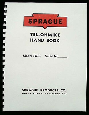 SPRAGUE TO-3 TEL-OHMIKE Resistor-Condenser Analyzer Manual