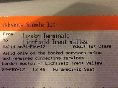 London to Lichfield 1st Class Train Ticket 24/2/17 13:46(unable to travel)