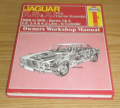Haynes Jaguar XJ6&XJ + Daimler Sovereign ser 1&2 owners workshop manual 1968-76