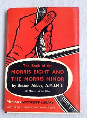 Morris Eight and Morris Minor  by Station Abbey. Covers all modles up to 1956.