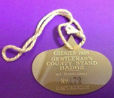 Chester Races 1936 Gentleman's County Stand Badge.