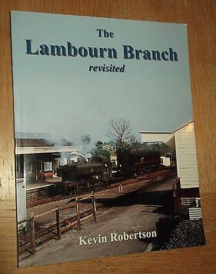 The Lambourn Branch Revisited (Kevin Robertson, PB 2008)