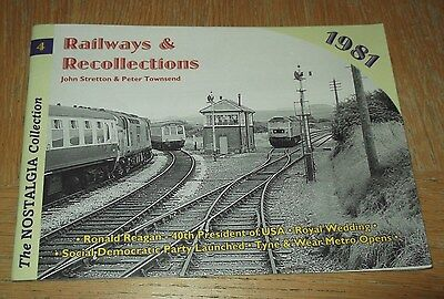Railways & Recollections 1981 (Stretton & Townsend, Silver Link, 2006)
