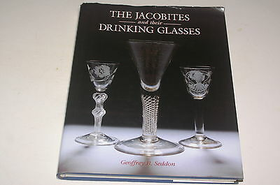 The Jacobites And Their Drinking Glasses By Geoffrey B Seddon