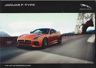 2017 JAGUAR - F TYPE  -  Coupe and Convertible   -   120 Page Brochure