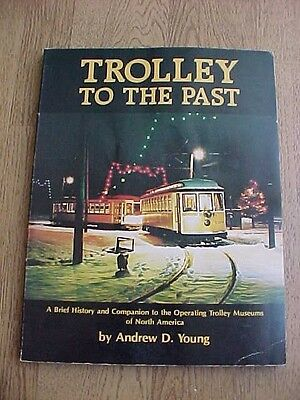 1983 Trolley To The Past History