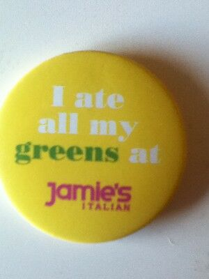 I ate all my greens at Jamie's Italian, Jamie Oliver restaurant yellow pin badge