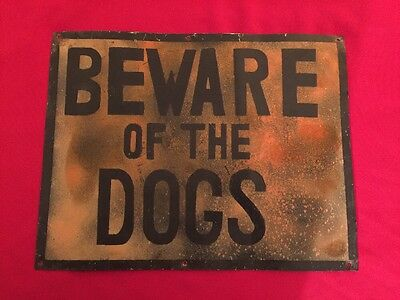 "Vintage Folk Art Painted Metal Sign BEWARE OF THE DOGS Great Look 17"" X 13"""
