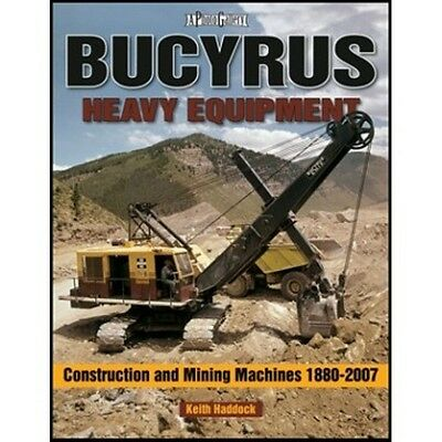 Bucyrus Heavy Equipment Construction and Mining Machines 1980 to 2007 photo