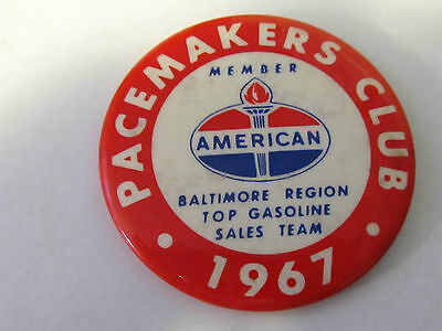 Vintage  Pin  BACK AMERICAN Oil Co PACEMAKER,S CLUB BALTIMORE 1967