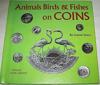 Animals, birds & fishes on coins by Gunter Schon (1971) Topical Coin Library