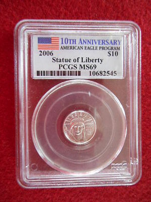 2006 PCGS MS69 $10 Platinum 10th Anniversary Statue Of Liberty Coin