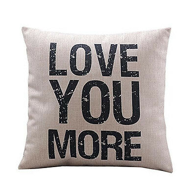"""""""Love you more """"Cotton Linen Leaning Cushion Throw Pillow Covers Pillow Case NEW"""