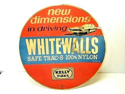 Vintage Kelly Tires New Dimensions In Driving Whitewalls Car Advertising Sign