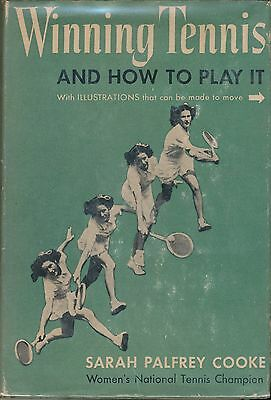 WINNING TENNIS AND HOW TO PLAY IT  by Susan Palfrey Cooke; 1946; top USA player