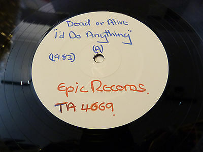 """DEAD OR ALIVE (PETE BURNS):i'd do anything : 12"""" WHITE LABEL TEST PRESS : EX-"""