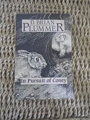 Brian Plummer In Pursuit of Coney Hardback with Dustcovers Ex Cond