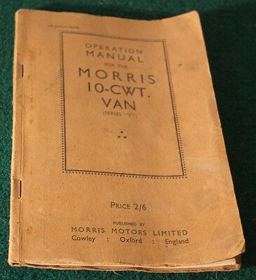 Morris 10-Cwt Van Series Y Operation Manual 1946 Home Edition
