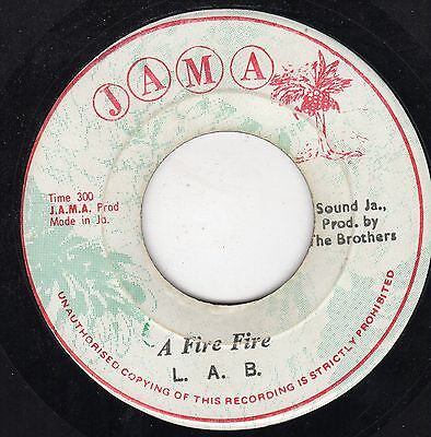 """ A FIRE FIRE. "" l.a.b. JAMA 7in 1975."