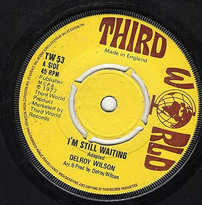 """ I'M STILL WAITING. "" delroy wilson. THIRD WORLD 7in 1977."