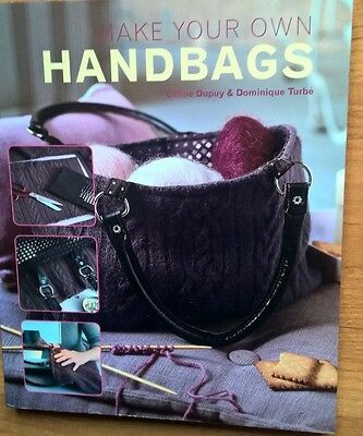 Make your own HANDBAGS