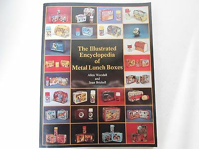 The Illustrated Encyclopedia of Metal Lunch Boxes  Brickell and Allen Woodall