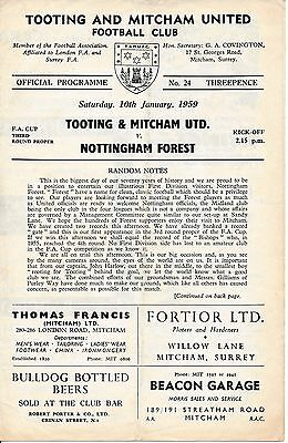 Tooting & Mitcham v Nottingham Forest FA Cup) 1958/9 - Cup Winners!