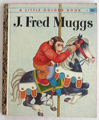 Vintage Children's Little Golden Book J FRED MUGGS First A Edition
