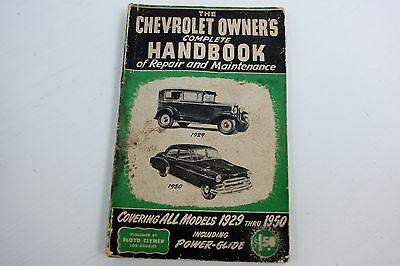 The Chevrolet Owner's Complete Handbook of Repair & Maintaenance Book 1929-1950
