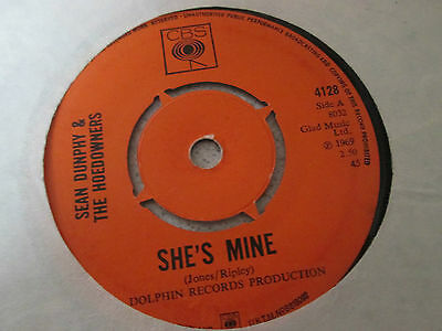 "Sean Dunphy & The Hoedowners - She's Mine -  1969 7"" CBS  4128"