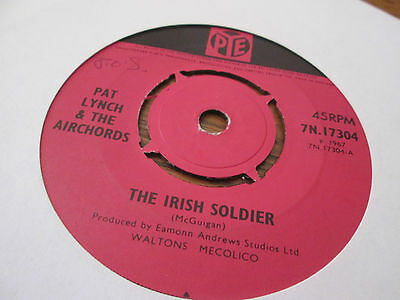 "Pat Lynch & The Airchords – The Irish Soldier 1967 7"" Pye 7.N17304"