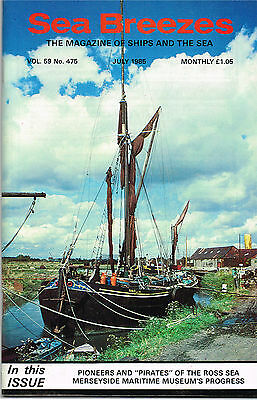 """Sea Breezes July 1985 PIONEERS AND """"PIRATES"""" OF THE ROSS SEA MERSEYSIDE MARITIME"""